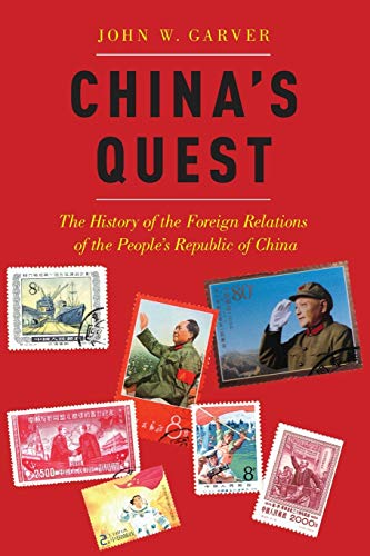 9780190884352: China's Quest: The History of the Foreign Relations of the People's Republic, revised and updated