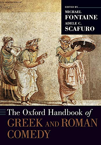 9780190887216: The Oxford Handbook of Greek and Roman Comedy