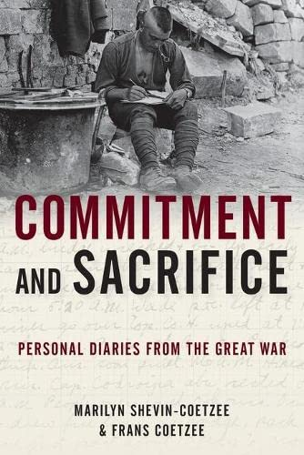Commitment and Sacrifice: Personal Diaries from the: Shevin-Coetzee, Marilyn, Coetzee,