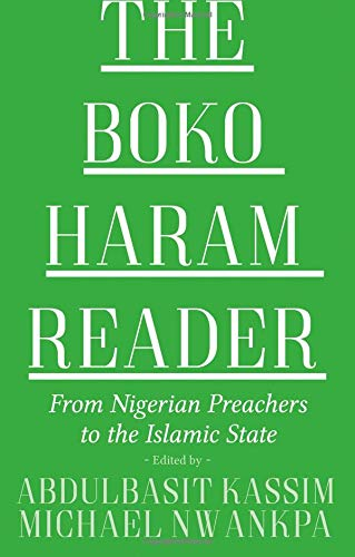 9780190908300: The Boko Haram Reader: From Nigerian Preachers to the Islamic State