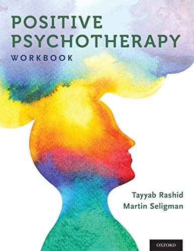 9780190920241: Positive Psychotherapy: Workbook (Series in Positive Psychology)