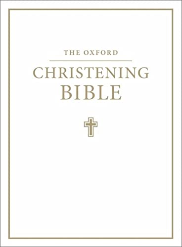 9780191000027: The Oxford Christening Bible (Authorized King James Version)