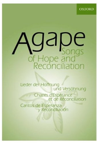 9780191000232: Agape: Songs of Hope and Reconciliation