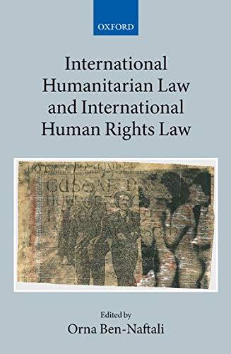 9780191001604: International Humanitarian Law and International Human Rights Law