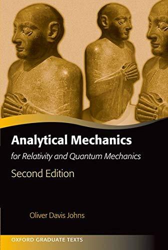9780191001628: Analytical Mechanics for Relativity and Quantum Mechanics
