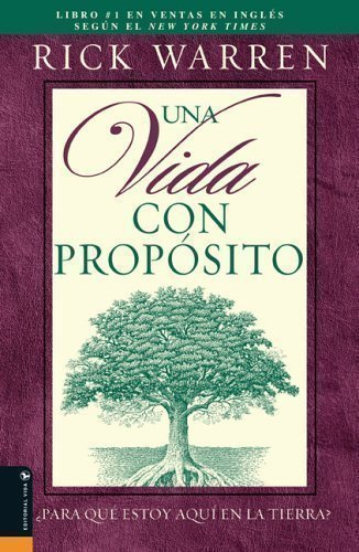 "9780191011016: Una Vida Con Propósito:¿Para Qué Estoy Aquí En La Tierra? (Spanish Translation of""The Purpose Driven Life"")"
