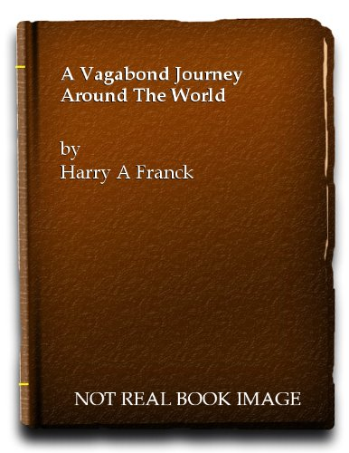 9780191041969: A Vagabond Journey Around the World: A Narrative of Personal Experience