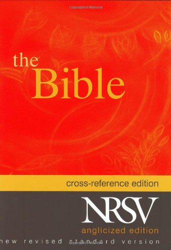 The New Revised Standard Version Cross Reference Edition (Anglicized Text)