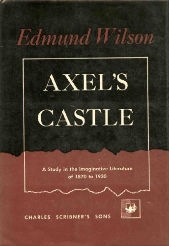 9780191291968: AXEL'S CASTLE, a Study in the Imaginative Literature of 1870-1930