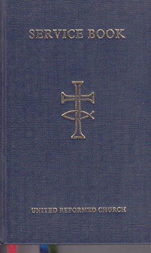 9780191469022: United Reformed Church Service Book