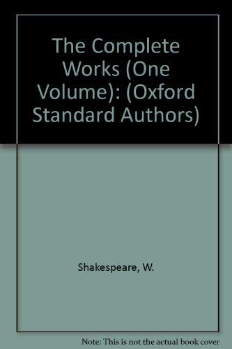 9780191900747: The Complete Works (One Volume): (Oxford Standard Authors)