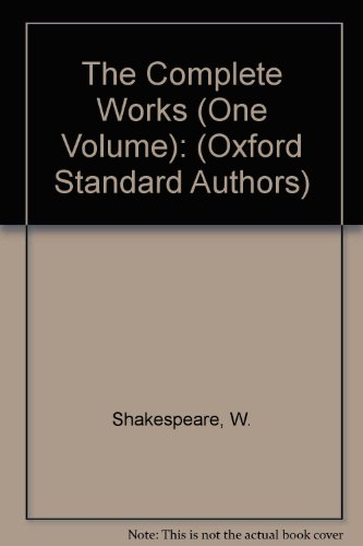 9780191901478: The Complete Works (One Volume): (Oxford Standard Authors)