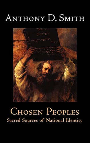 9780192100177: Chosen Peoples: Sacred Sources of National Identity