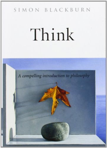 9780192100245: Think: A Compelling Introduction to Philosophy
