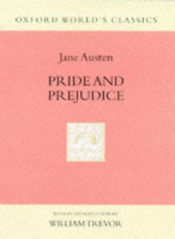 9780192100269: Pride and Prejudice (Oxford World's Classics Hardcovers)