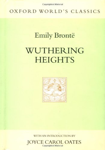 9780192100276: Wuthering Heights (Oxford World's Classics Hardcovers)