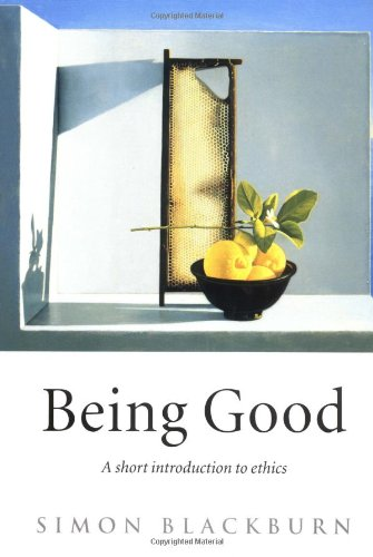 9780192100528: Being Good: An Introduction to Ethics