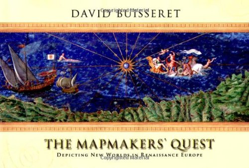 9780192100535: The Mapmakers' Quest: Depicting New Worlds in Renaissance Europe
