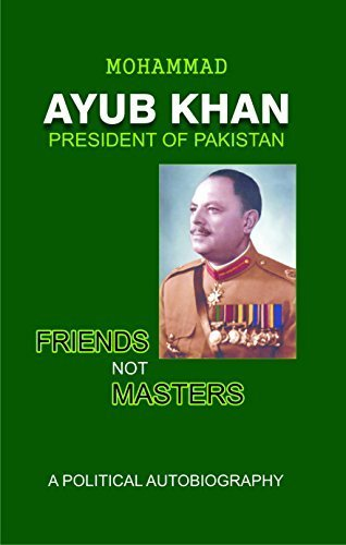 Friends, Not Masters: Ayub Khan, Mohammad