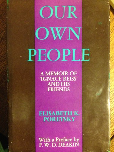 9780192111999: Our Own People: A Memoir of Ignace Reiss and His Friends