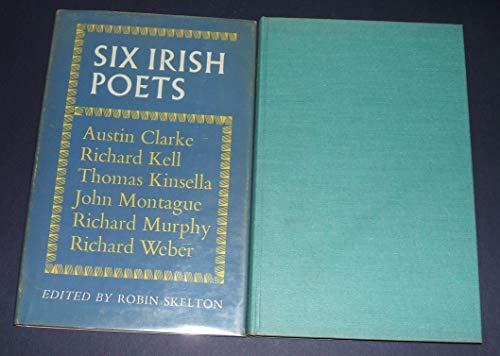 9780192112385: Six Irish Poets: Austin Clarke, Richard Kell