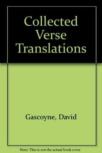 Collected Verse Translations: Gascoyne, David