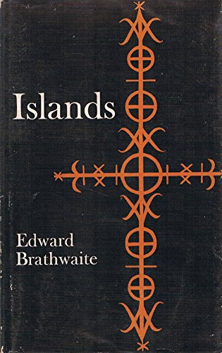 Islands.: Edward Brathwaite