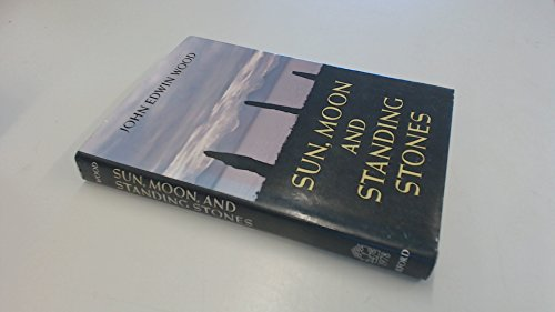 9780192114433: Sun, Moon, and Standing Stones