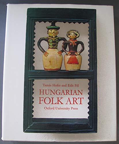 9780192114488: Hungarian Folk Art
