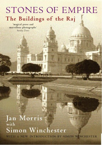 Stones of Empire: The Buildings of the Raj (9780192114495) by Morris, Jan
