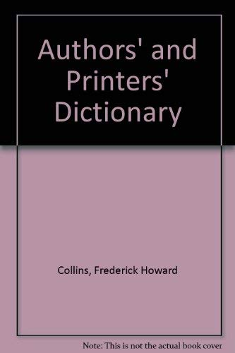 Authors' and Printers' Dictionary