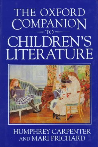 9780192115829: The Oxford Companion to Children's Literature