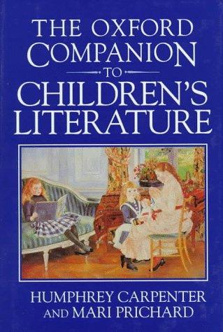9780192115829: The Oxford Companion to Children's Literature