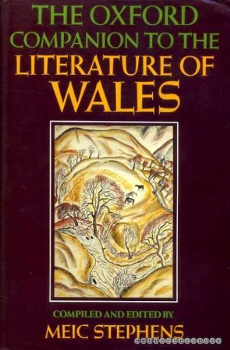 The Oxford Companion to the Literature of Wales