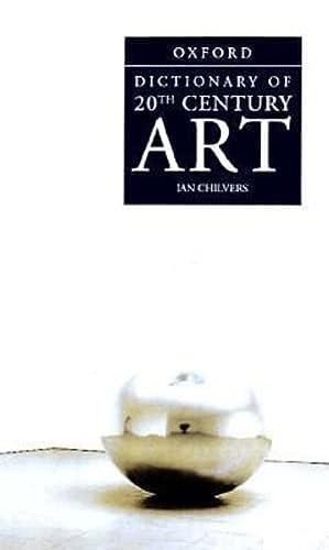 9780192116451: A Dictionary of Twentieth-Century Art