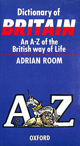 Dictionary of Britain: An A-Z of the: Room, Adrian