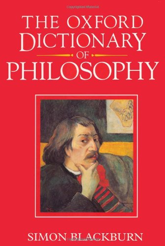9780192116949: The Oxford Dictionary of Philosophy