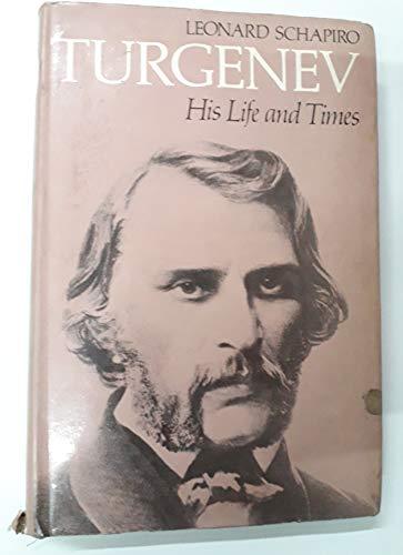Turgenev: his life and times (0192117327) by Leonard Shapiro