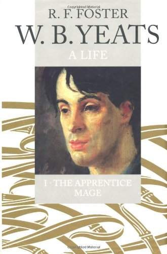 9780192117359: W.B. Yeats: A Life I: The Apprentice Mage, 1865-1914