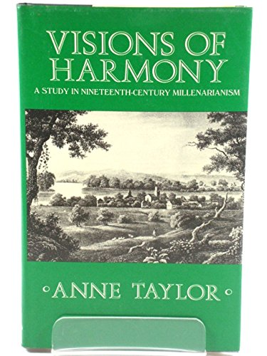 9780192117939: Visions of Harmony: A Study in Nineteenth-Century Millenarianism