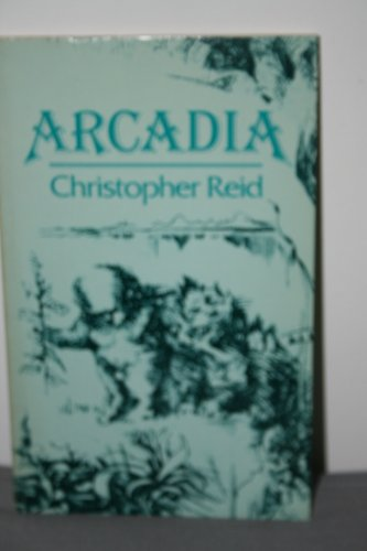 Arcadia **** AUTHOR SIGNED: Christopher Reid