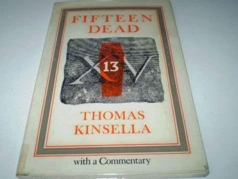 Fifteen Dead: Kinsella, Thomas