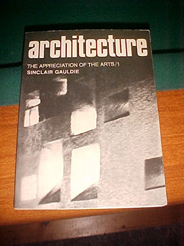 9780192119018: Architecture (Appreciation of the Arts)