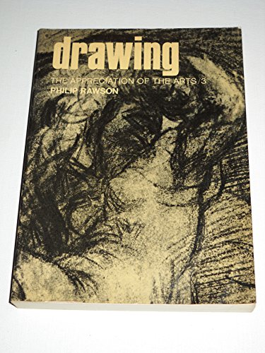 9780192119087: Drawing (The Appreciation of the Arts/3)