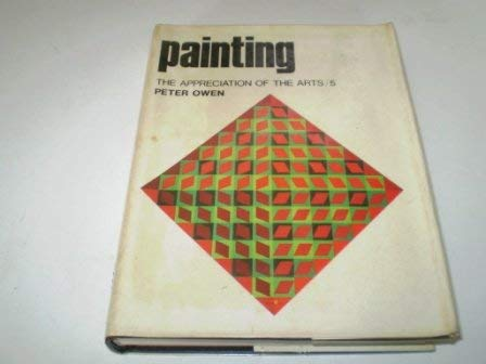 9780192119117: Painting (Appreciation of the Arts)