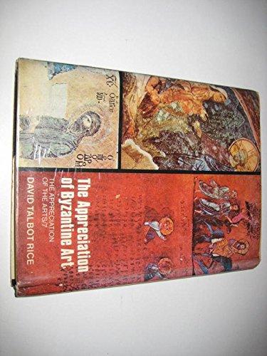 9780192119223: Appreciation of Byzantine Art (Appreciation of the Arts)
