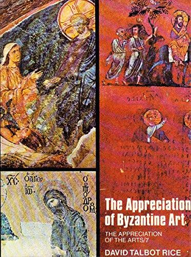 9780192119230: Appreciation of Byzantine Art (Appreciation of the Arts)