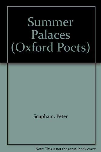 Summer palaces: Peter Scupham