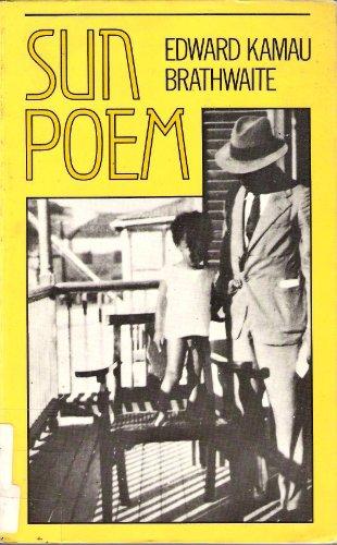 Sun Poem (Oxford Poets): Edward K. Brathwaite