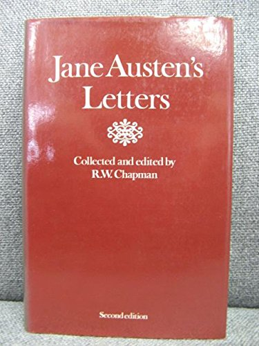 Letters to Her Sister Cassandra and Others: Austen, Jane